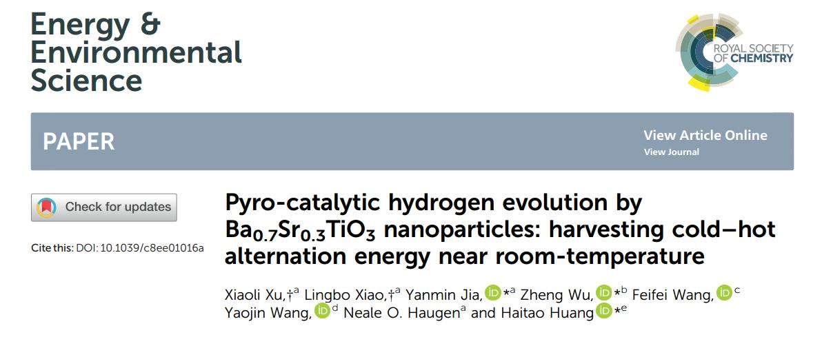 贾艳敏/武峥/黄海涛团队EES:纳米Ba0.7Sr0.3TiO3材料热释催化分解水制氢——利用室温冷热变换热能