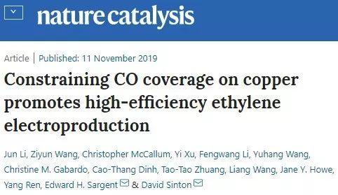 加拿大Edward H. Sargent院士Nature Catalysis:控制Cu上的CO覆盖率,实现高效电合成乙烯