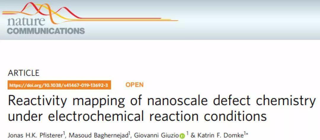 "Nature Communications:""看见""电化学反应中的缺陷活性位点"