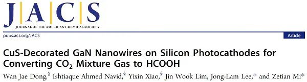 JACS:可实用化CO2还原催化剂CuS/GaN/Si